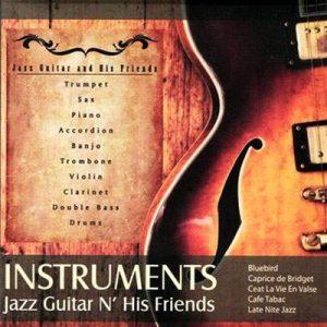 Instruments Jazz Guitar N`His Friends Plak