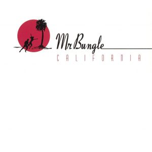 Mr Bungle California - Plak