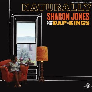 Sharon Jones and the Dap Kings Naturally - Plak
