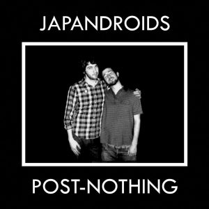 Japandroids ‎ Post Nothing - Plak