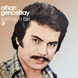 Orhan Gencebay Sarhoşun Biri - Plak