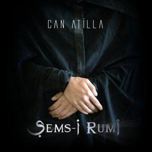 Can Atilla Şems-i Rumi - Plak