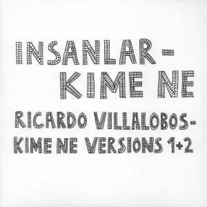 İnsanlar / Ricardo Villalobos Kime Ne - Plak