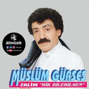 Müslüm Gürses / Zalim / Bir Bilebilsen - Plak