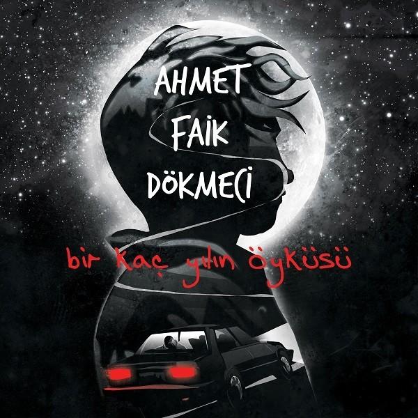 Ahmet Faik Dökmeci Birkaç Yılın Öyküsü - Plak