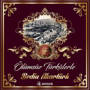 Bedia Akartürk Ölümsüz Türkülerle - Plak