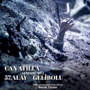 Can Atilla Symphony No: 2 - 57. Alay Gelibolu - Plak