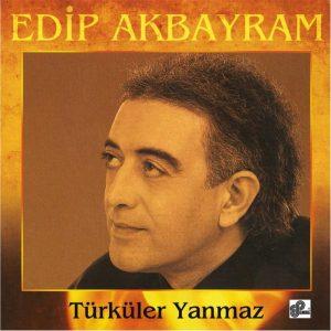 Edip Akbayram Türküler Yanmaz - Plak