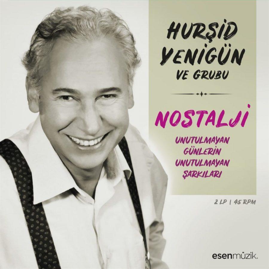 Hurşid Yenigün Unutulmayan Günlerin Unutulmayan Şarkıları - Plak