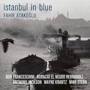 Fahir Atakoğlu İstanbul in Blue - Plak