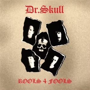Dr. Skull Rools 4 Fools - Plak