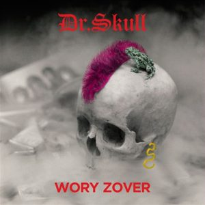 Dr. Skull Wory Zover - Plak