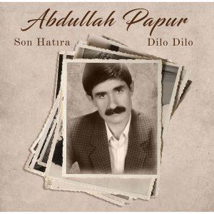 Abdullah Papur Son Hatıra / Dilo Dilo - Plak