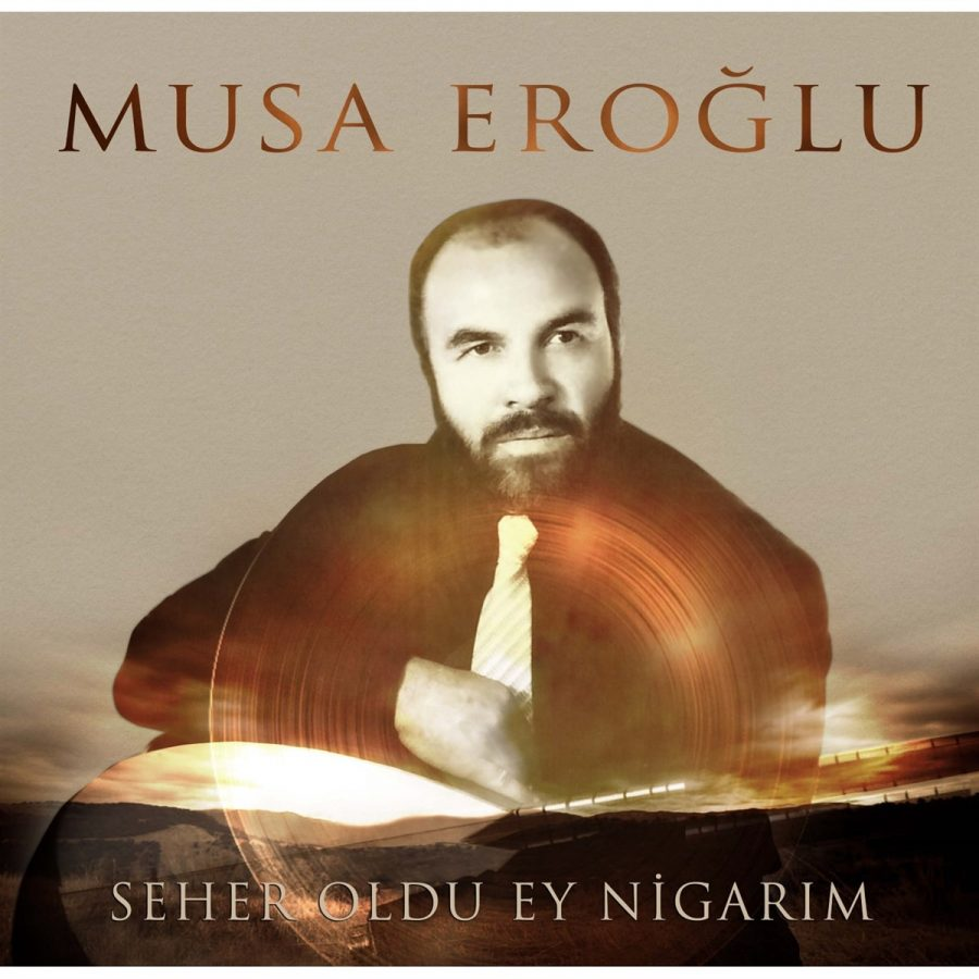 Musa Eroğlu Seher Oldu Ey Nigarım - Plak