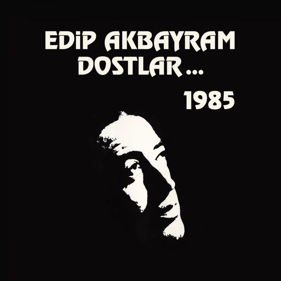 Edip Akbayram ve Dostlar 1985 - Plak