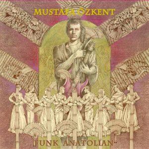 Mustafa Özkent Funk Anatolian - Plak