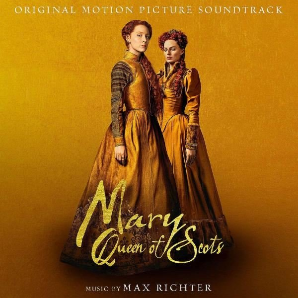 Max Richter Mary Queen Of Scots Plak