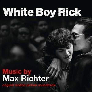 Max Richter White Boy Rick Plak