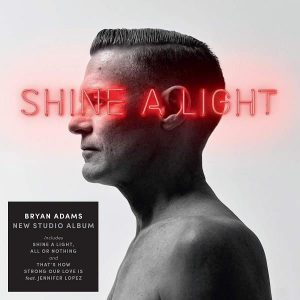 Bryan Adams Shine A Light Plak