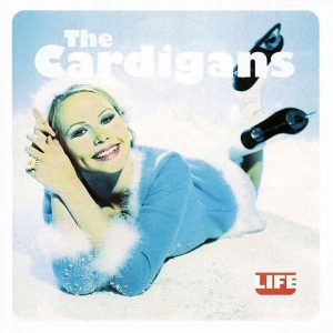 Cardigans Life Plak