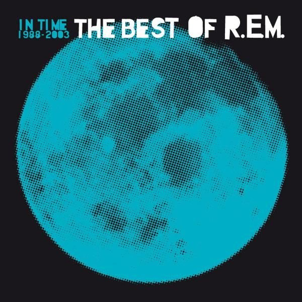 R.E.M. In Time: The Best Of 1988-2003 Plak