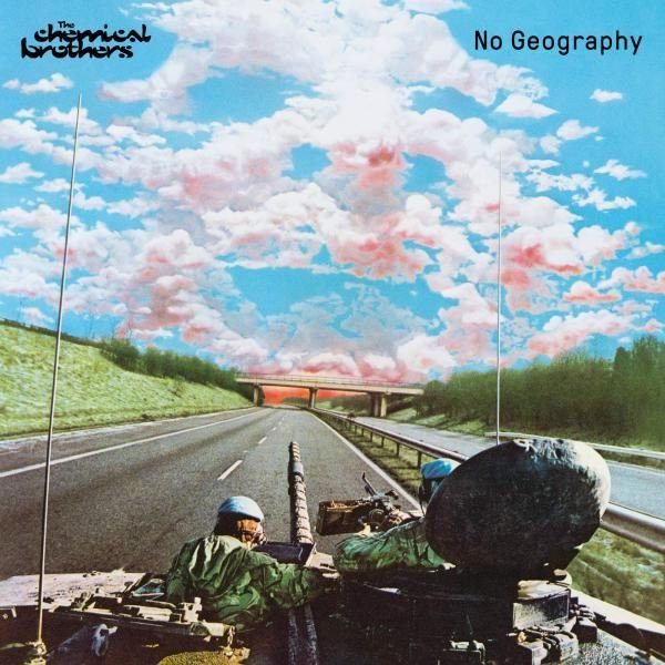 The Chemical Brothers No Geography Plak