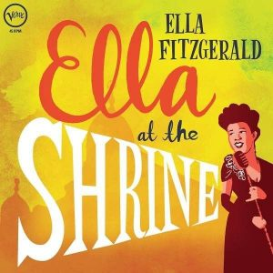 Ella Fitzgerald Ella At The Shrine Plak