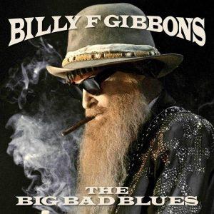 Billy Gibbons Big Bad Blues Plak