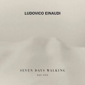 Ludovico Einaudi Seven Days Walking (Day 1) - Plak