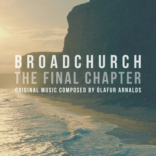 Olafur Arnalds Broadchurch The Final Chapter - Plak