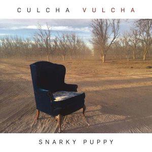 Snarky Puppy Culcha Vulcha Plak