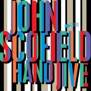 John Scofield Hand Jive