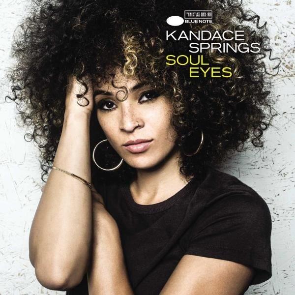 Kandace Springs Soul Eyes