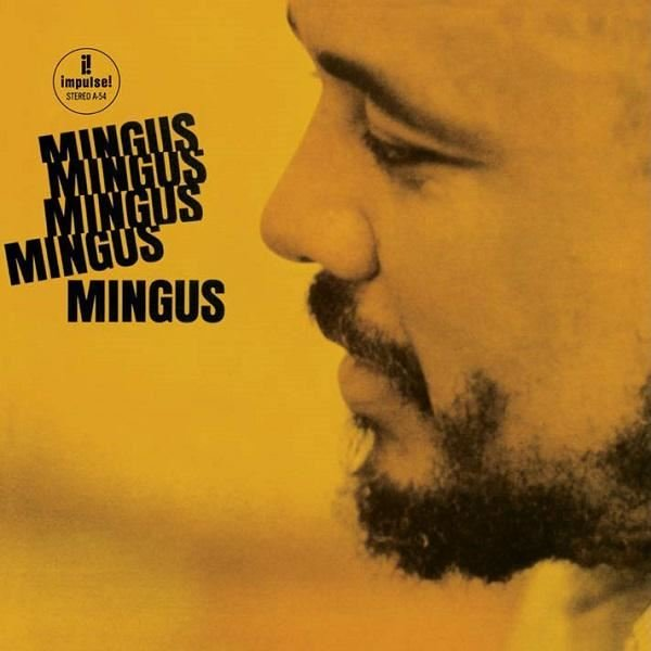 Charles Mingus Mingus Mingus Mingus Mingus Mingus - Plak
