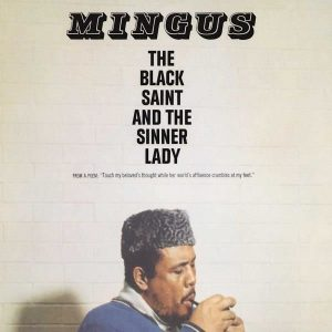 Charles Mingus The Black Saint And The Sinner Lady - Plak