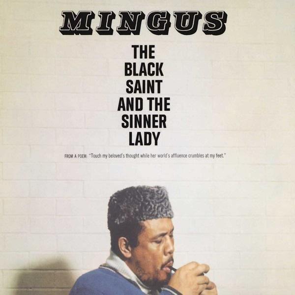 Charles Mingus The Black Saint And The Sinner Lady - Plak