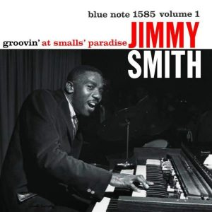 Jimmy Smith Groovin' At Smalls Paradise Plak