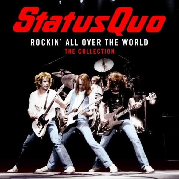 Status Quo Rockin All Over The World The Col