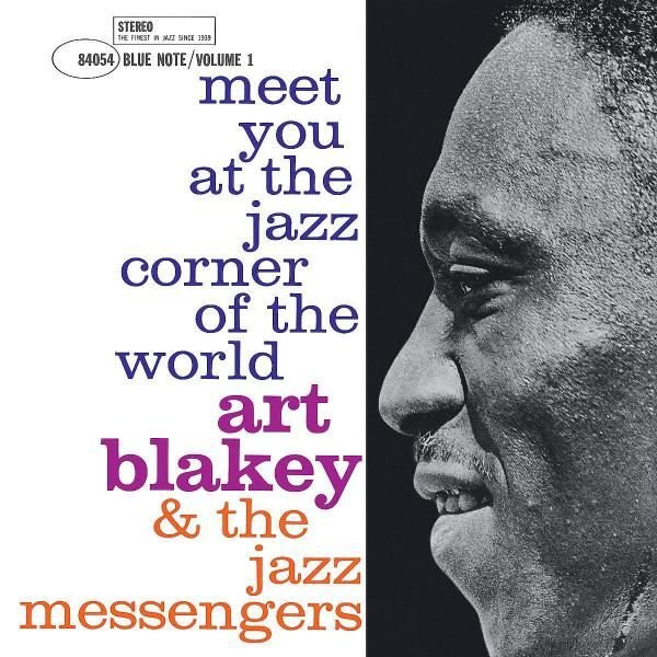 Art Blakey & The Jazz Messengers Meet You At The Jazz Corner Of The