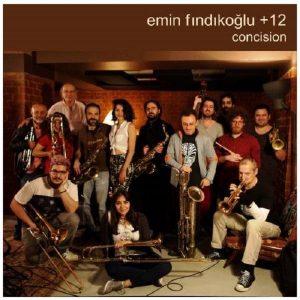 Emin Fındıkoğlu + 12 Concision - Plak