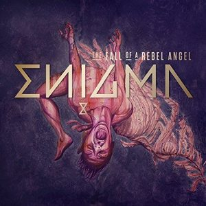 Enigma The Fall of A Rebel Angel Plak