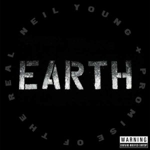 Neil Young and Promise of the Real Earth Plak