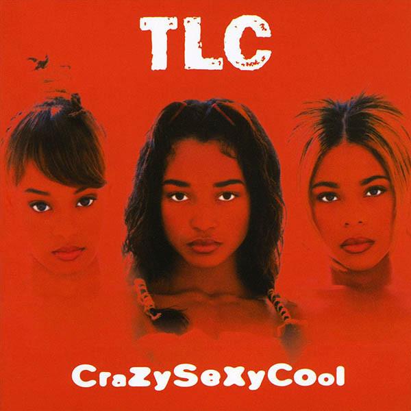 Tlc Crazy Sexy Cool Plak