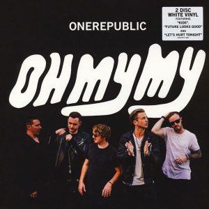 OneRepublic Oh My My Plak