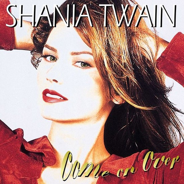 Shania Twain Come On Over Plak