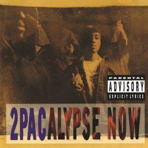 Tupac Shakur 2Pacalypse Now Plak