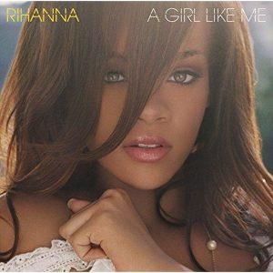 Rihanna A Girl Like Me Plak