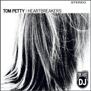 Tom Petty & The Heartbreakers The Last Dj Plak