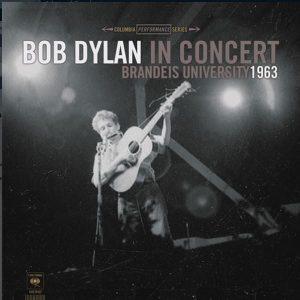 Bob Dylan In Concert Brandeis University 1963 Plak
