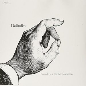 Dalindêo Soundtrack For The Sound Eye Plak